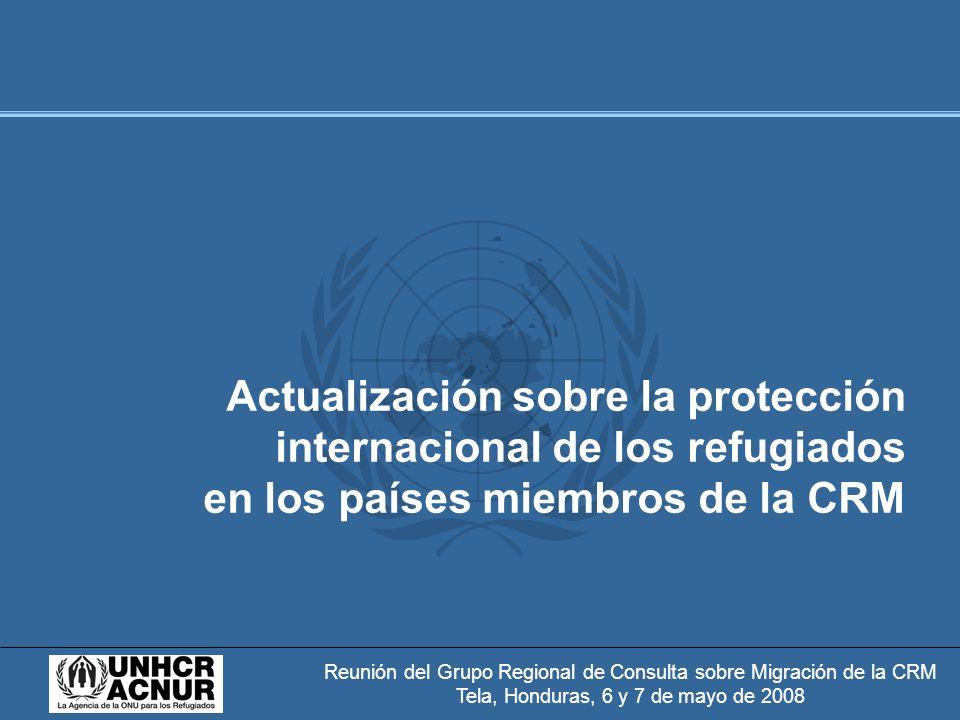 Reunión del Grupo Regional de Consulta sobre Migración de la CRM Tela, Honduras, 6 y 7 de mayo de 2008 Tendencias regionales - Conflicto armado en Colombia: - Promedio anual de 200.000 nuevas personas desplazadas por año - Más de 500.000 personas que han buscado protección internacional - 3,6 millones de colombianos se encontraban bajo la competencia del ACNUR (2006) - Refugiados provenientes de América Latina y Caribe encuentran protección predominantemente en países del continente americano