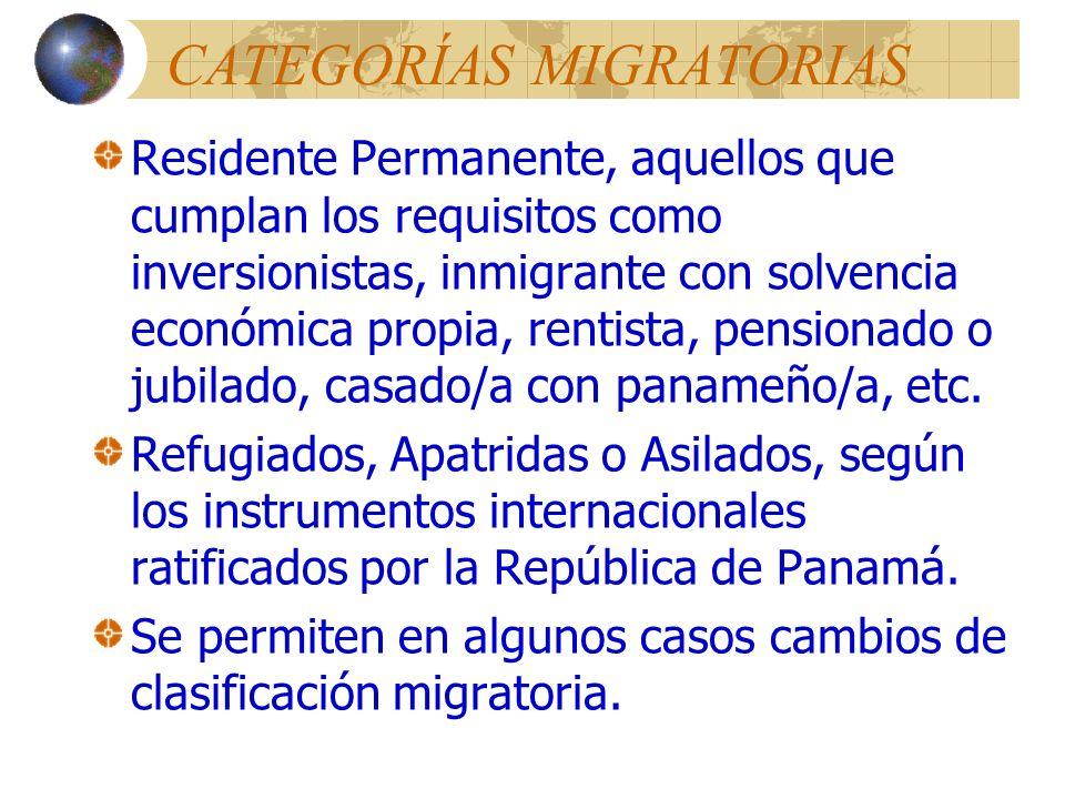 CATEGORÍAS MIGRATORIAS NO RESIDENTES Y RESIDENTES No Residentes son aquellos sin ánimo de establecer su residencia en el país Residentes Temporal, par