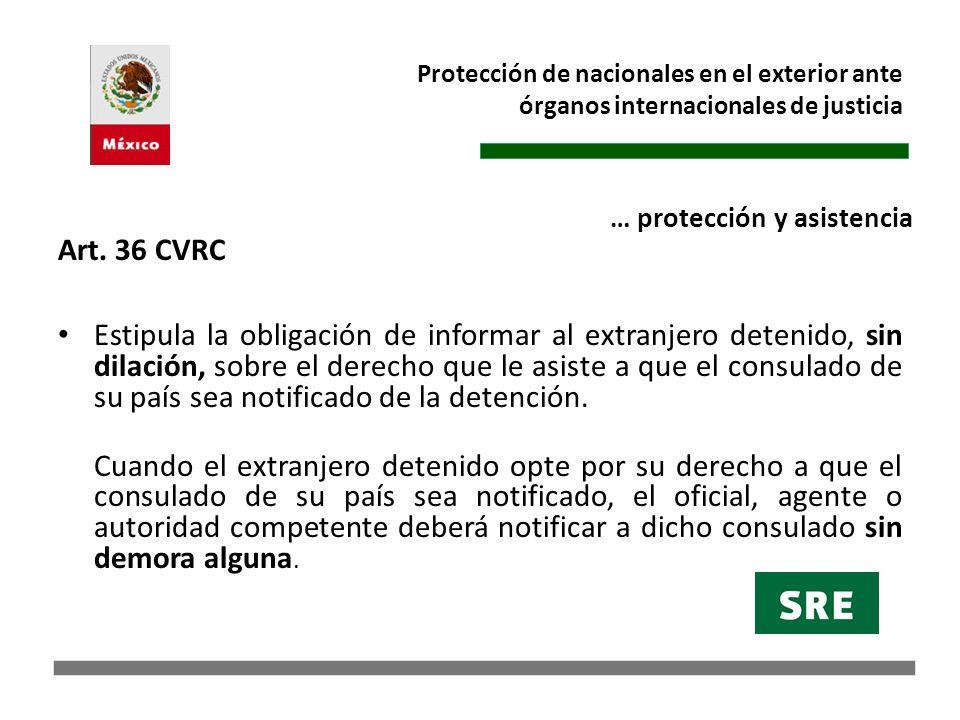 Protección de nacionales en el exterior ante órganos internacionales de justicia Los Estados tienen la obligación general de respetar y garantizar los derechos fundamentales.