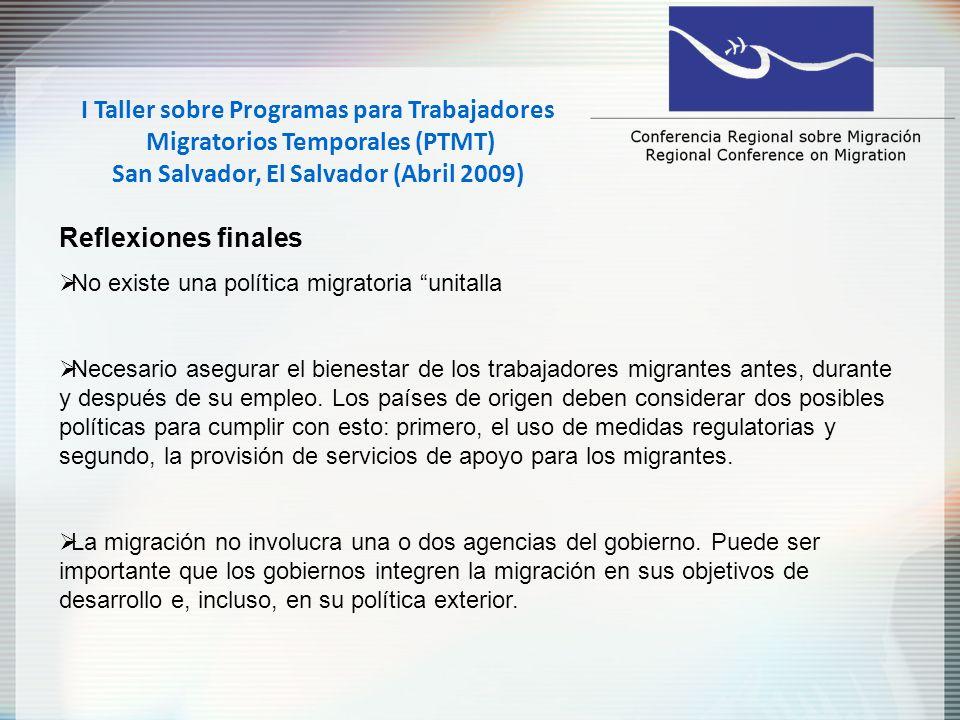 II Taller sobre los Programas para Trabajadores Temporales Extranjeros(PTTE): un enfoque intra – regional o Sur – Sur Santo Domingo, República Dominicana (Abril 2011) Se retomó la iniciativa de trabajar en la creación de programas de migración temporal laboral, analizando los componentes básicos.