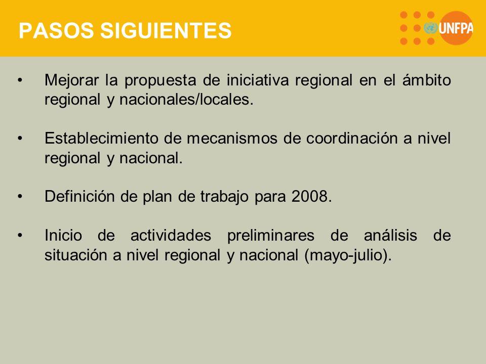 PASOS SIGUIENTES Mejorar la propuesta de iniciativa regional en el ámbito regional y nacionales/locales.