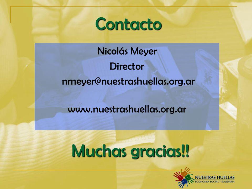 Contacto Nicolás Meyer Director nmeyer@nuestrashuellas.org.ar www.nuestrashuellas.org.ar Muchas gracias!!