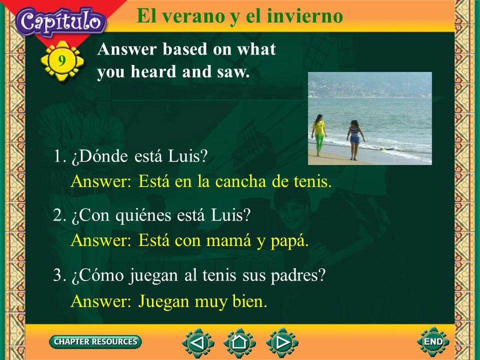 9 El verano y el invierno Listen and watch. Click image to view movie.