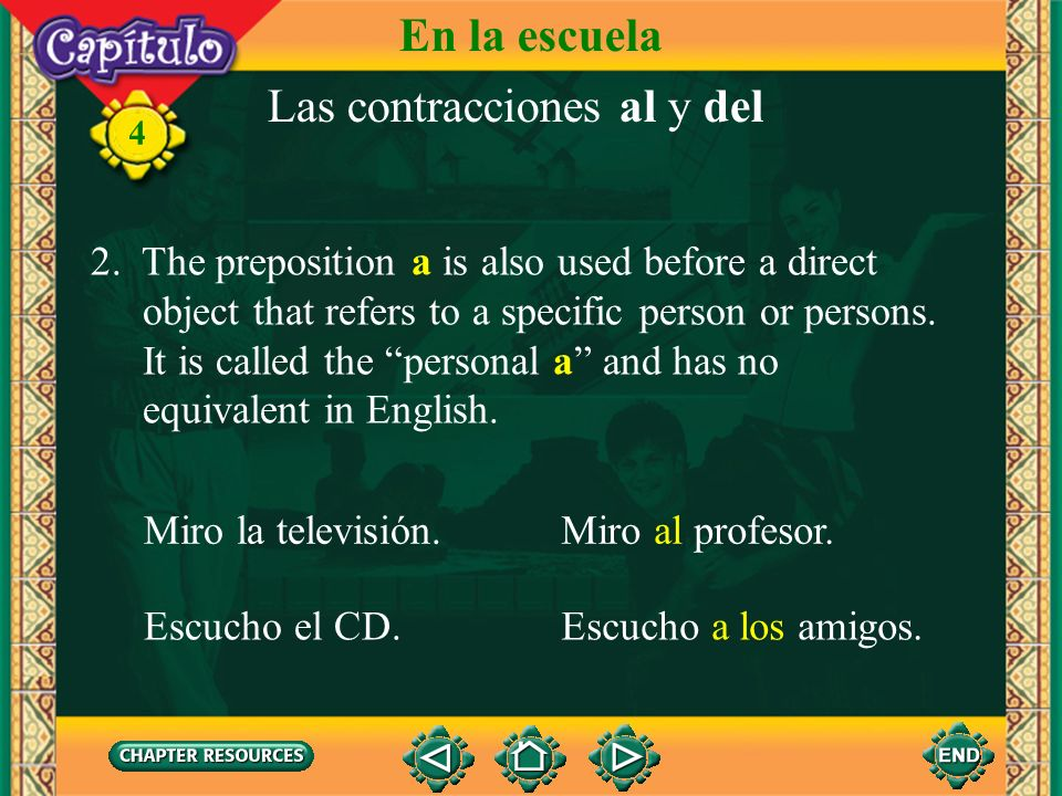 Las contracciones al y del 1. The preposition a means to or toward. A contracts with the article el to form one word: al. The preposition a does not c