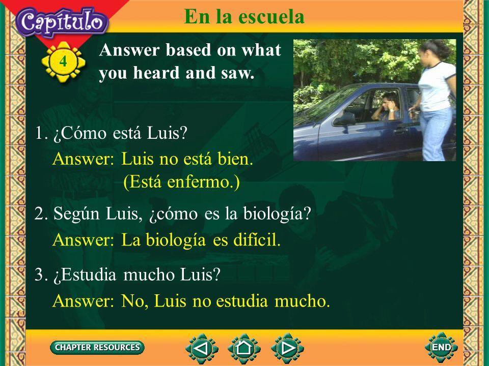 4 En la escuela Listen and watch. Click image to view movie.