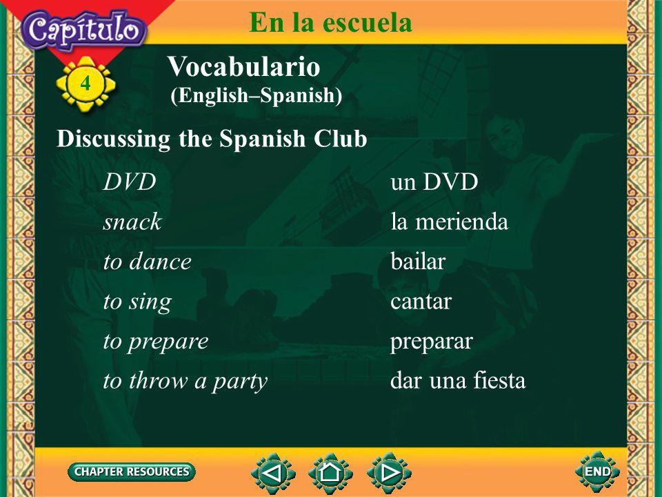 Vocabulario Discussing the Spanish Club el Club de españolSpanish club 4 En la escuela el miembromember la fiestaparty la músicamusic un CDCD un video