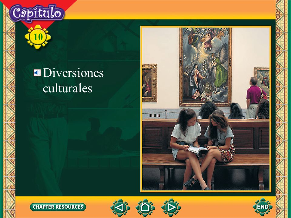 10 Diversiones culturales To transfer images to your own PowerPoint ® follow the following steps: Open the Resource file within the chapter file from the CD- ROM disc.