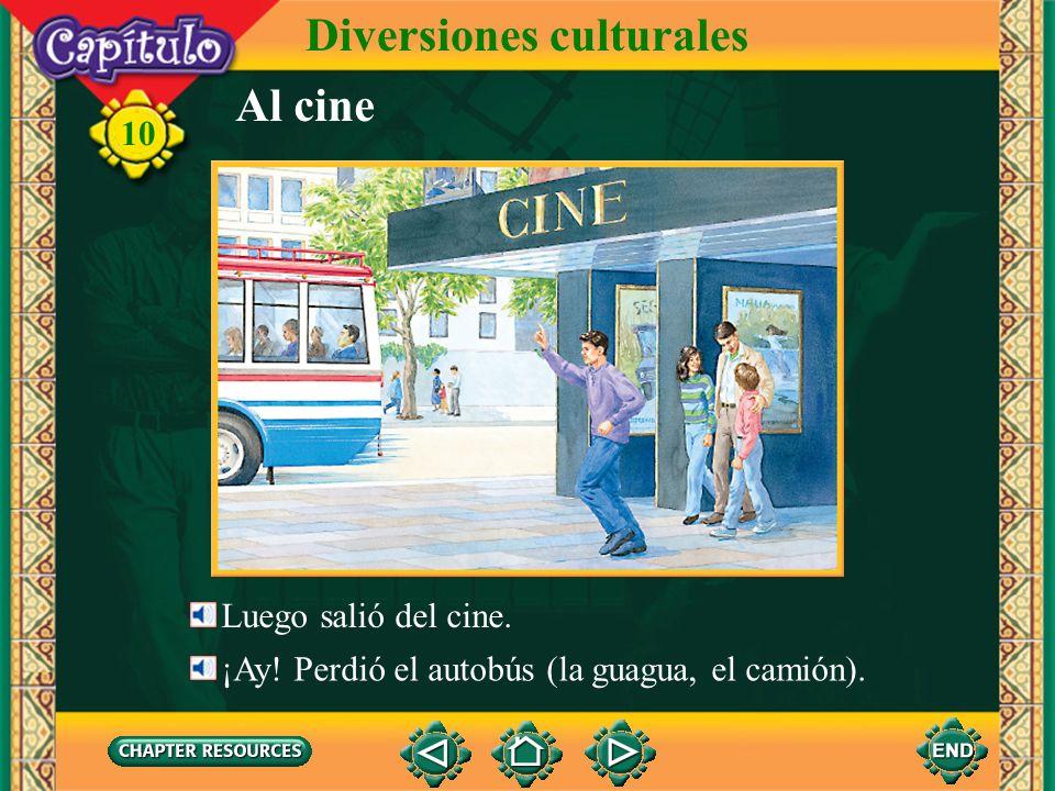 10 Diversiones culturales 3.¿Adónde van ellos. Answer: Van al cine y luego a un café.