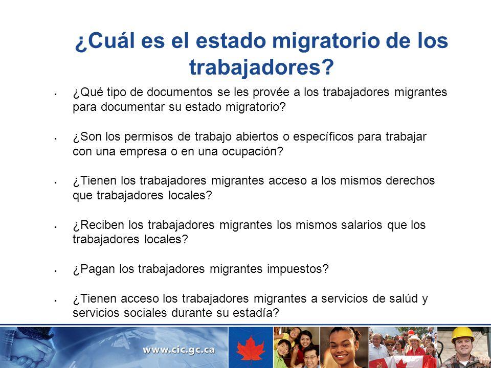 ¿Cuál es el estado migratorio de los trabajadores? ¿Qué tipo de documentos se les provée a los trabajadores migrantes para documentar su estado migrat
