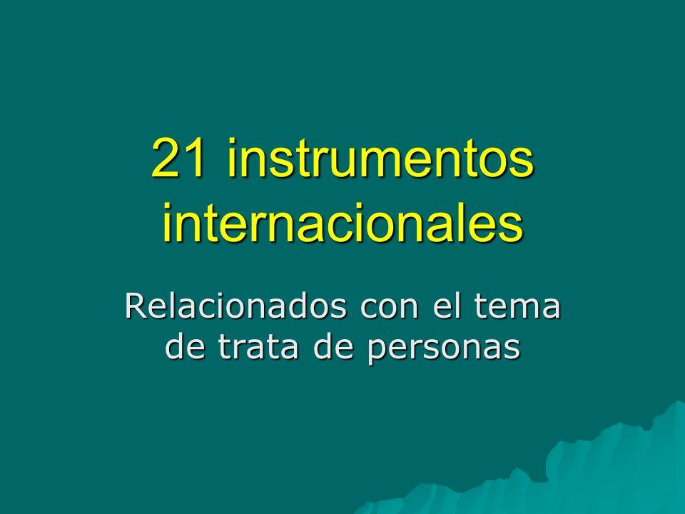 Instrumentos Internacionales Declaración Universal de los derechos humanos, adoptada y proclamada por la Asamblea General en su resolución 217 A (III), del 10 de diciembre de 1948.