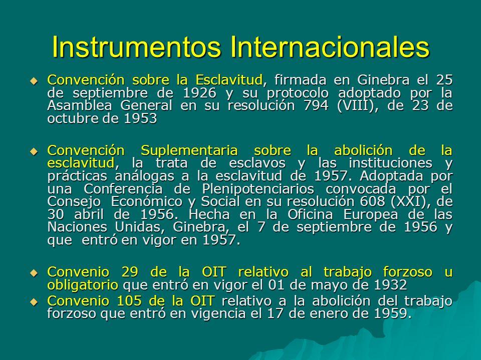 Instrumentos Internacionales Declaración sobre los principios fundamentales de justicia para las víctimas de delitos y del Abuso de Poder, Resolución de la Asamblea General 40/34 de 1985.