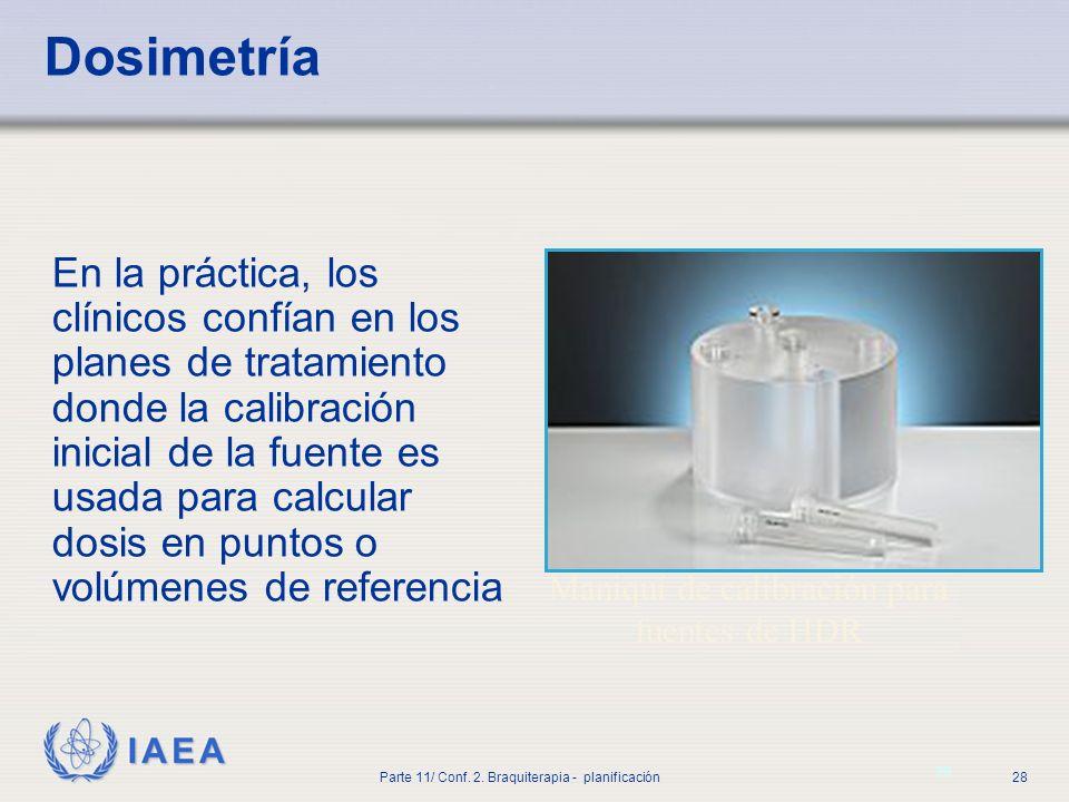 IAEA Parte 11/ Conf.2. Braquiterapia - planificación29 3.
