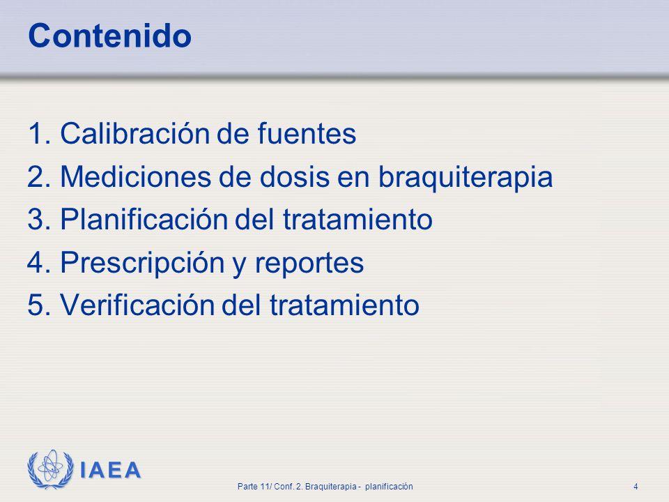 IAEA Parte 11/ Conf.2. Braquiterapia - planificación5 1.