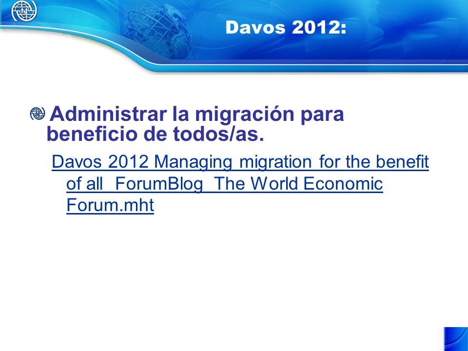 Davos 2012: Administrar la migración para beneficio de todos/as.