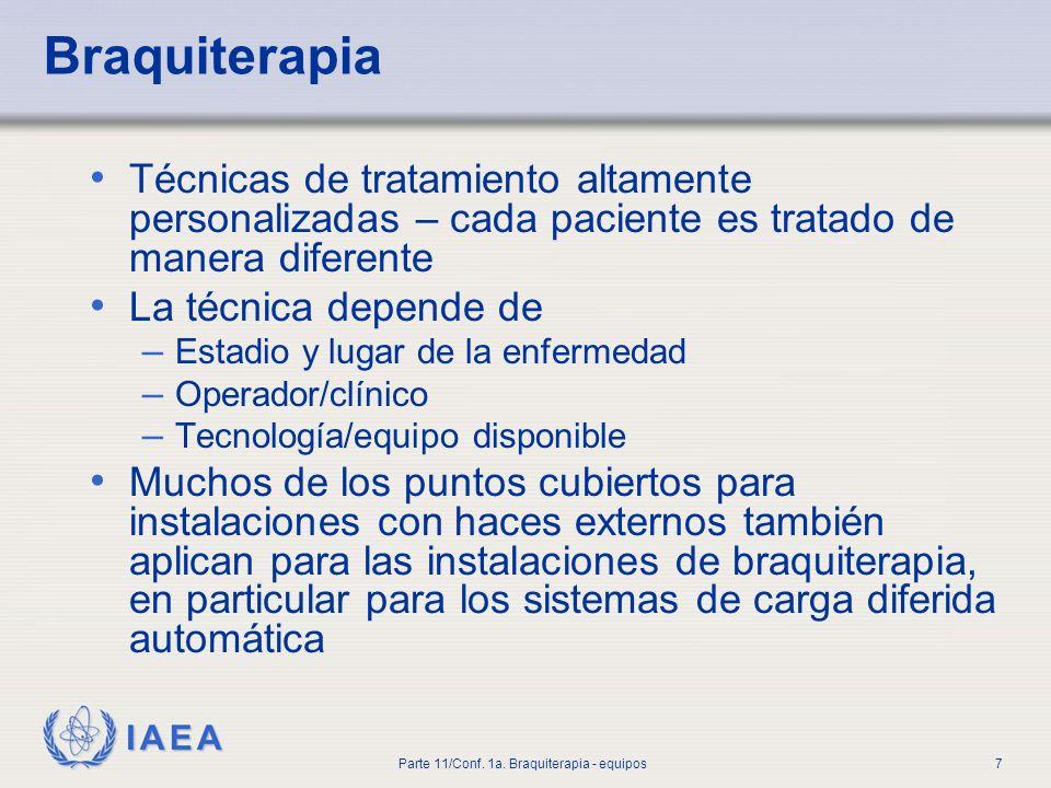 IAEA Parte 11/Conf.1a. Braquiterapia - equipos8 Objetivos.