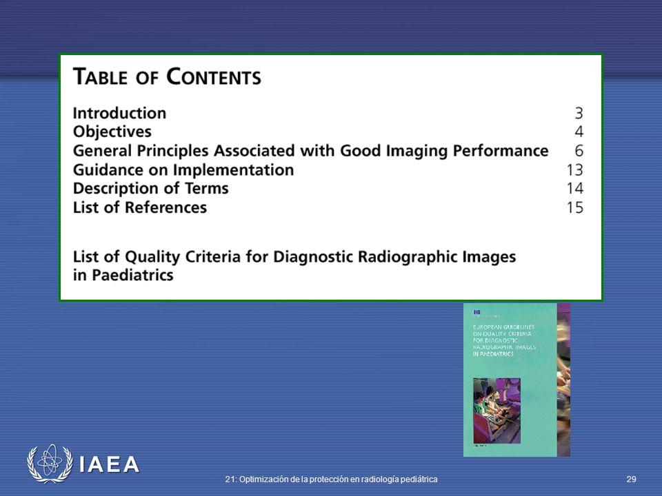 IAEA 21: Optimización de la protección en radiología pediátrica 29