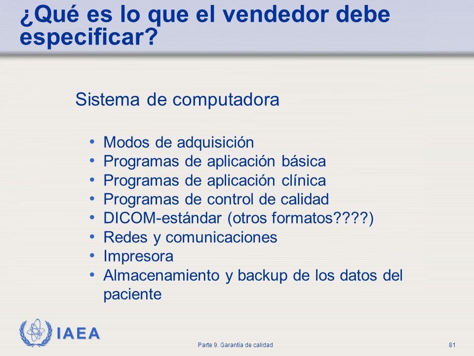IAEA Parte 9. Garantía de calidad81 Sistema de computadora Modos de adquisición Programas de aplicación básica Programas de aplicación clínica Program