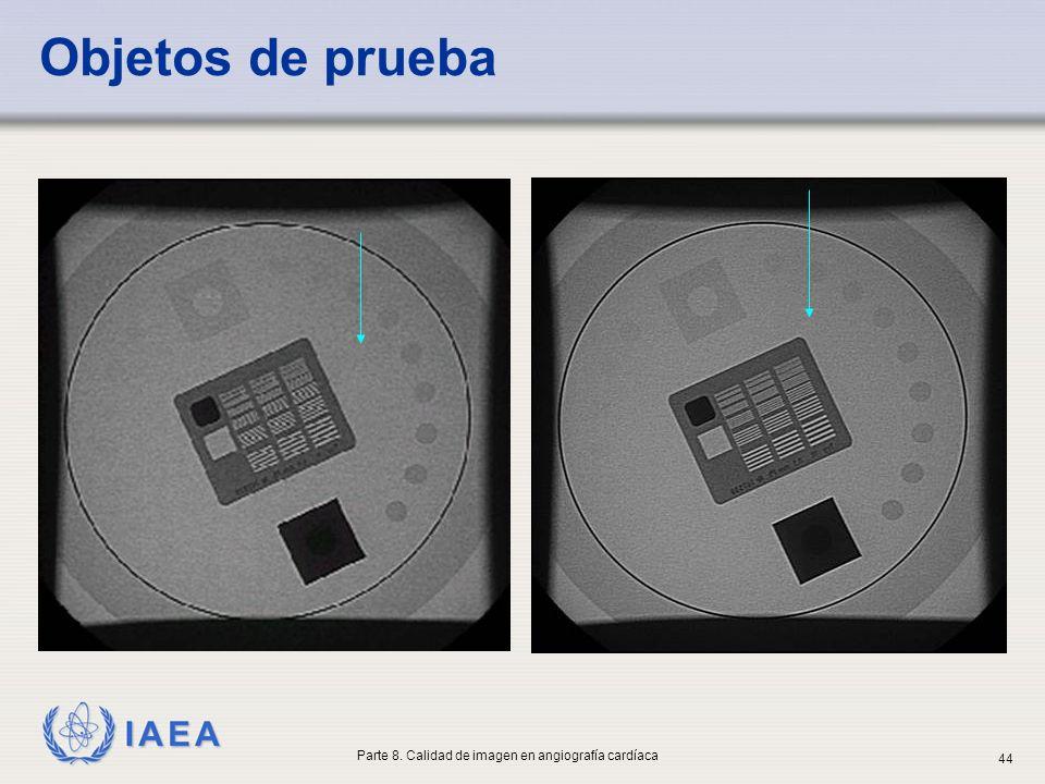 IAEA Objetos de prueba Parte 8. Calidad de imagen en angiografía cardíaca 44