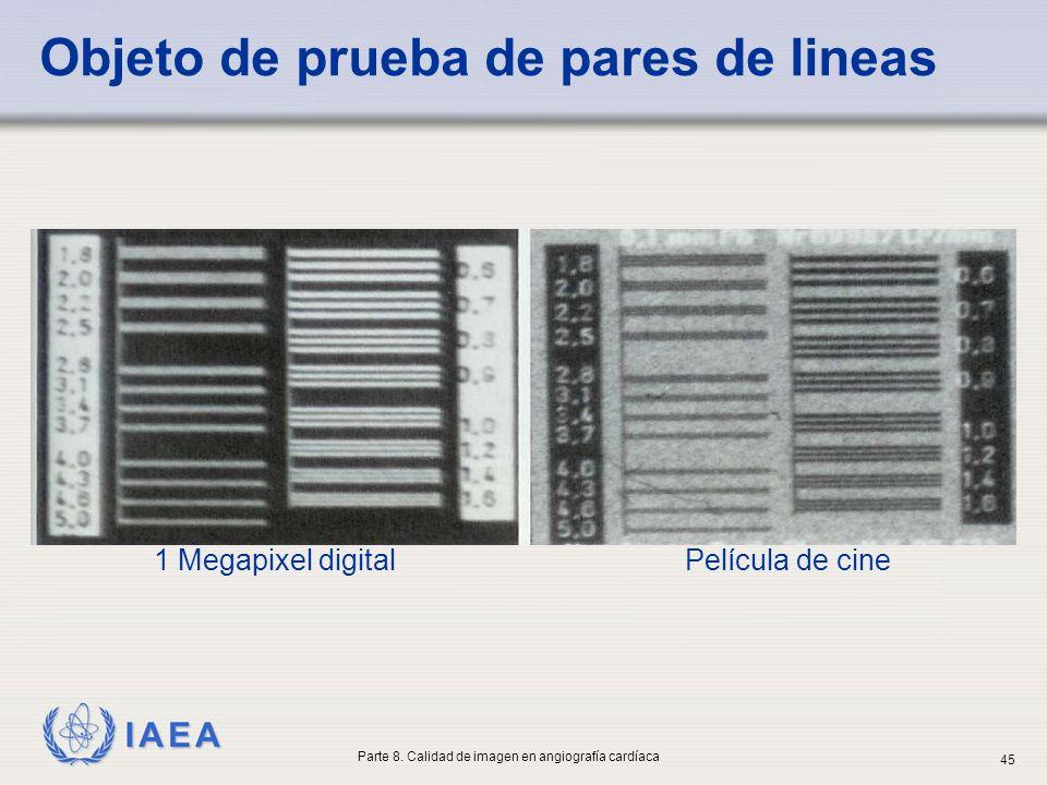 IAEA Objeto de prueba de pares de lineas 1 Megapixel digitalPelícula de cine Parte 8. Calidad de imagen en angiografía cardíaca 45