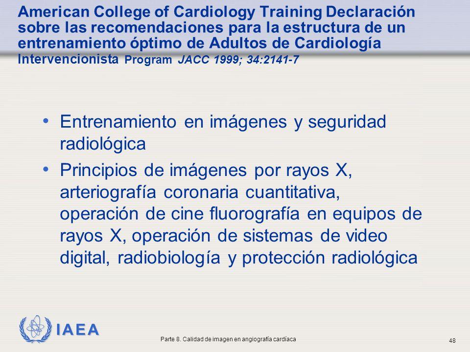 IAEA American College of Cardiology Training Declaración sobre las recomendaciones para la estructura de un entrenamiento óptimo de Adultos de Cardiol