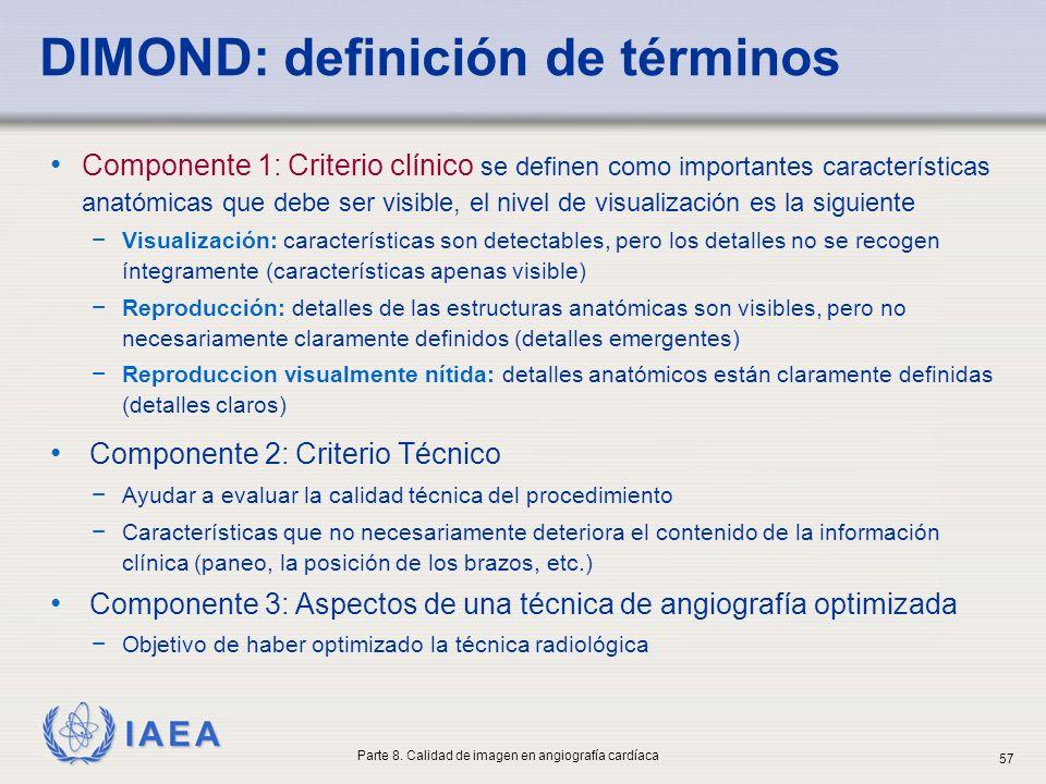 IAEA Componente 1: Criterio clínico se definen como importantes características anatómicas que debe ser visible, el nivel de visualización es la sigui