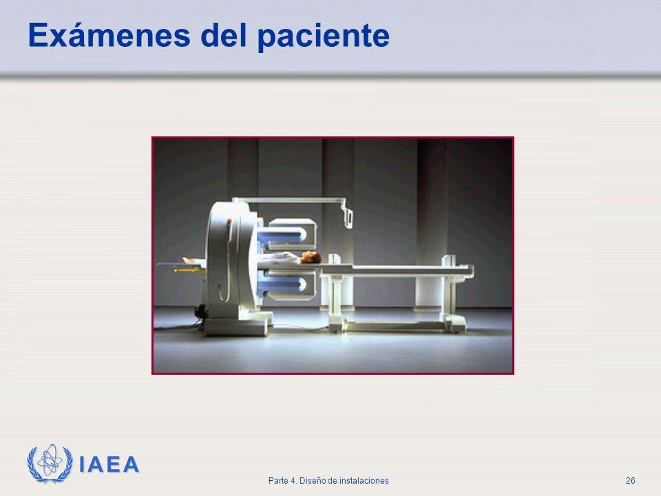 IAEA Parte 4. Diseño de instalaciones26 Exámenes del paciente
