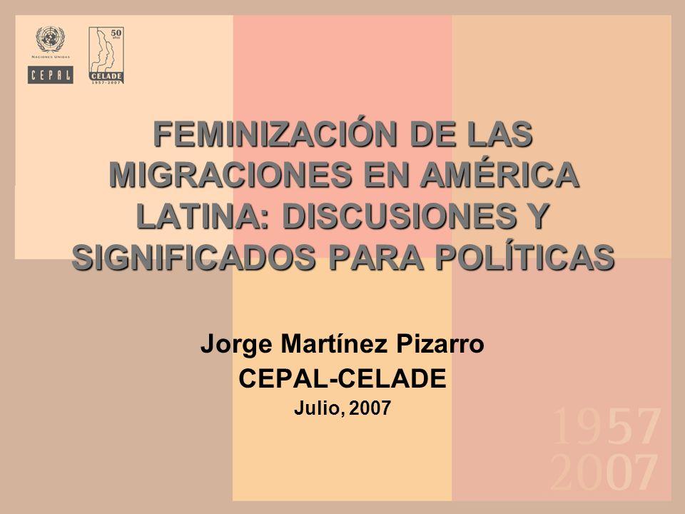 Feminización de las migraciones… Feminización migratoria es un lugar común en la discusión pública, pero sigue desconociéndose, en gran medida, la especificidad de la migración y sus consecuencias para las mujeres La feminización ha implicado la consideración del género en los procesos y políticas migratorias Si bien varios mecanismos pueden representar condiciones emancipadoras, también perpetúan asimetrías colectivas y estructuras de subordinación, independientes de la percepción exitosa de algunas migrantes