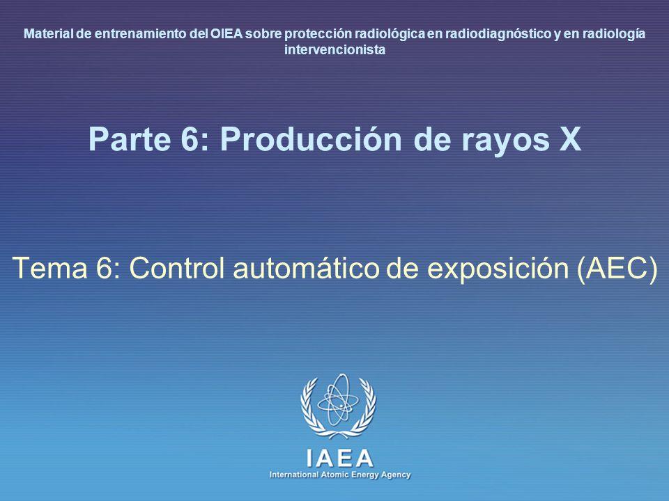 IAEA L 6: Producción de rayos X39 Control automático de exposición Elección óptima de parámetros técnicos para evitar exposiciones repetidas (kV, mA) Detector de radiación detrás o frente al chasis (con la debida corrección) La exposición se corta cuando la dosis requerida ha sido integrada Compensación de kVp para cada espesor Compensación por espesor a cada kVp