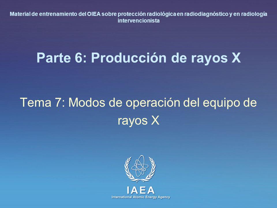 IAEA L 6: Producción de rayos X43 Modo de operación del equipo de rayos X y aplicaciones (II) Radiografía y tomografía Generadores monofásicos y trifásicos (tecnología de inversión) – salida: 30 kW a 0.3 mm de tamaño de mancha focal – Salida: 50 - 70 kW a 1.0 mm de tamaño de mancha focal – Selección de kV y mAs, AEC Radiografía y fluoroscopia Equipos bajo la mesa de exploración, generadores trifásicos (tecnología de inversión) – salida continua de 300 - 500 W – salida: 50 kW a 1.0 mm de tamaño de foco para grafía – salida: 30 kW at 0.6 mm de tamaño de foco para fluoroscopia (alta resolución) – Con prioridad al contraste – Selección automática del kV