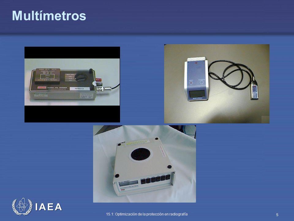 IAEA 15.1: Optimización de la protección en radiografía 6 Dosímetros de cámara de ionización