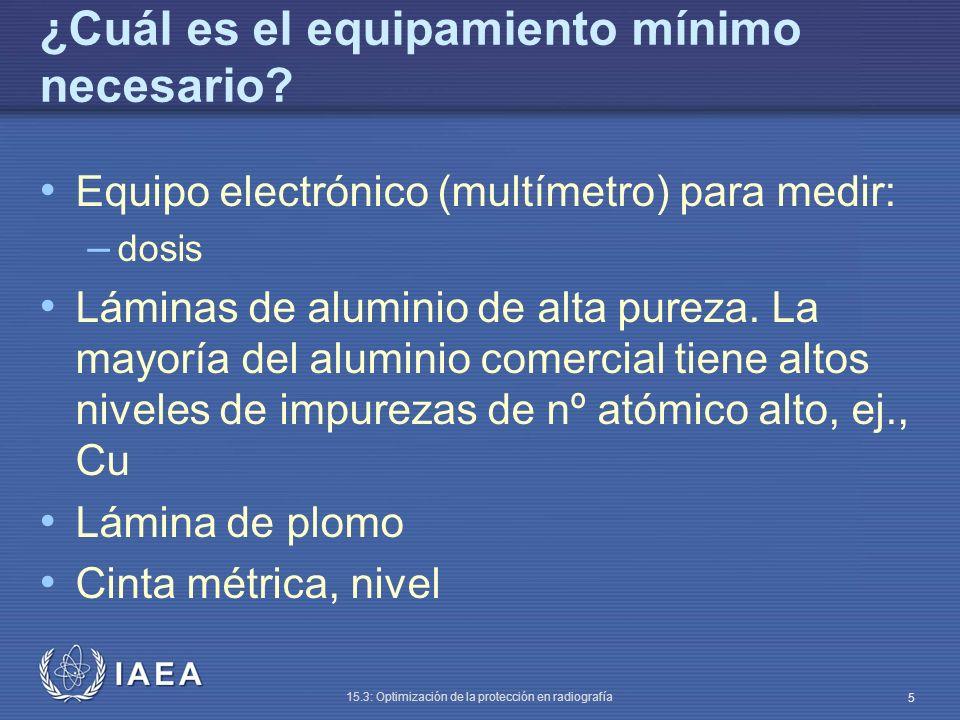 IAEA 15.3: Optimización de la protección en radiografía 6 Ejemplo de herramienta para HVL