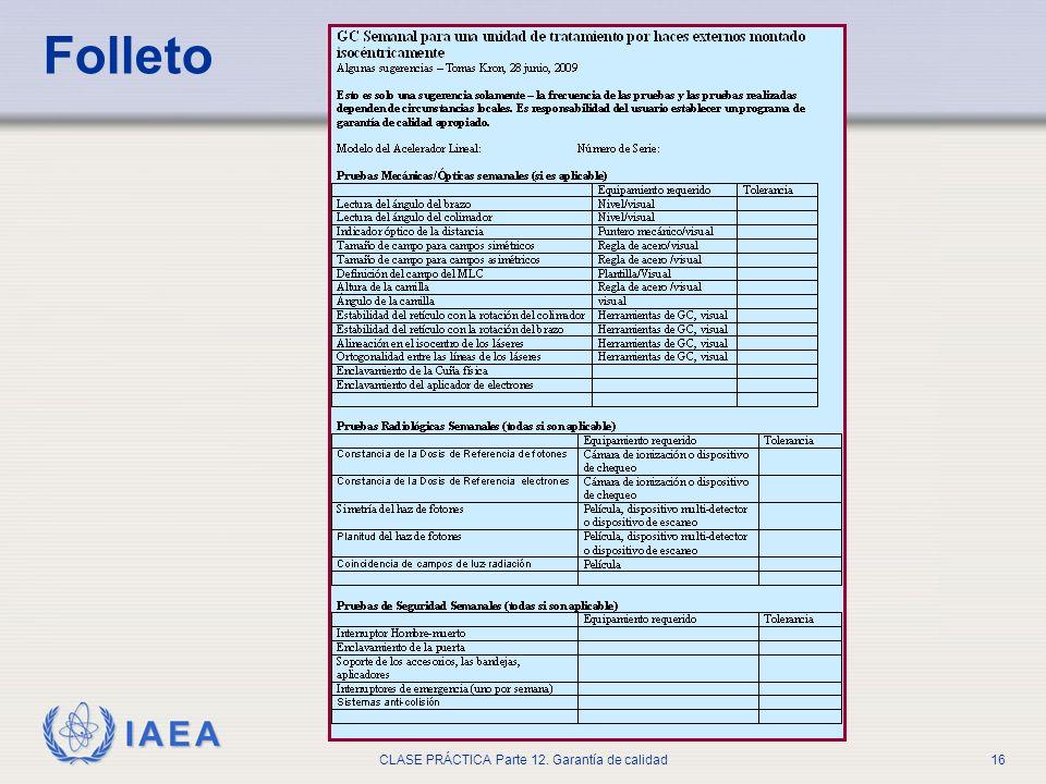 IAEA CLASE PRÁCTICA Parte 12. Garantía de calidad16 Folleto