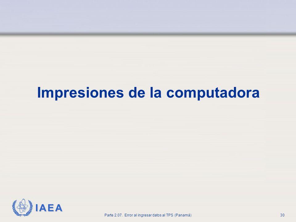 IAEA Parte 2.07. Error al ingresar datos al TPS (Panamá)31 Campo abierto, no muestra el ícono
