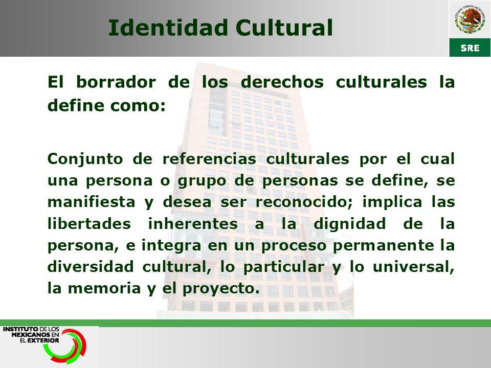 Derecho a la Identidad Cultural Consiste en el derecho de todo grupo étnico-cultural y sus miembros a pertenecer a una determinada cultura y ser reconocido como diferente; conservar su propia cultura y patrimonio cultural tangible o intangible; y a no ser forzado a pertenecer a una cultura diferente o ser asimilado por ella.