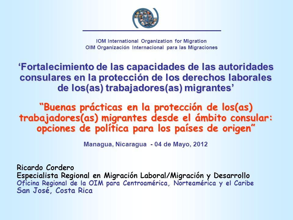 Conclusión Los países en desarrollo pueden enfrentar dificultades para asignar fondos suficientes del presupuesto nacional para la protección de sus trabajadores migrantes en el exterior De aquí la necesidad de considerar mecanismos de co-financiamiento por parte de los mismos(as) migrantes, sus empleadores, agencias de reclutamiento, así como alianzas estratégicas con el sector privado, las ONGs y la cooperación internacional Los países de origen necesitan invertir recursos financieros, pero ante todo requieren la voluntad política para asegurar una adecuada gestión de la migración laboral que beneficie a todas las partes involucradas.