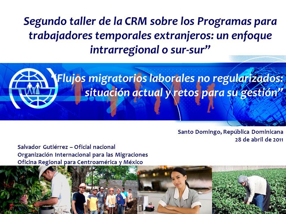 Segundo taller de la CRM sobre los Programas para trabajadores temporales extranjeros: un enfoque intrarregional o sur-sur Flujos migratorios laborale
