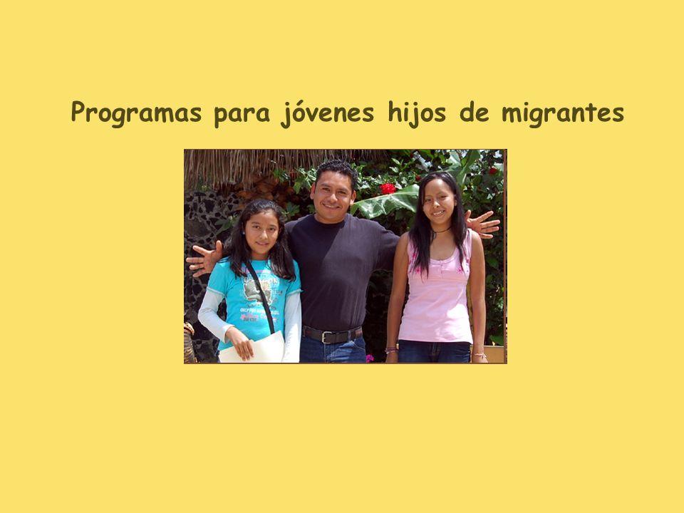 Programas para jóvenes hijos de migrantes