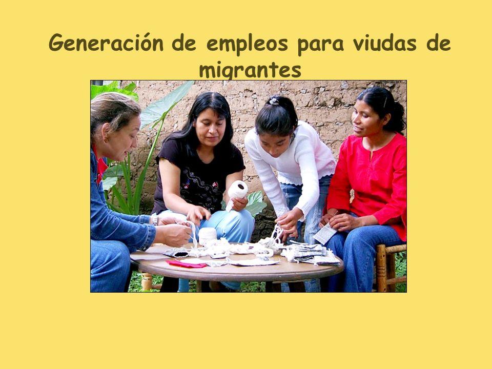 Generación de empleos para viudas de migrantes