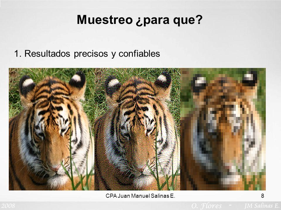Muestreo ¿para que? 1.Destrucción de las unidades de prueba CPA Juan Manuel Salinas E.9