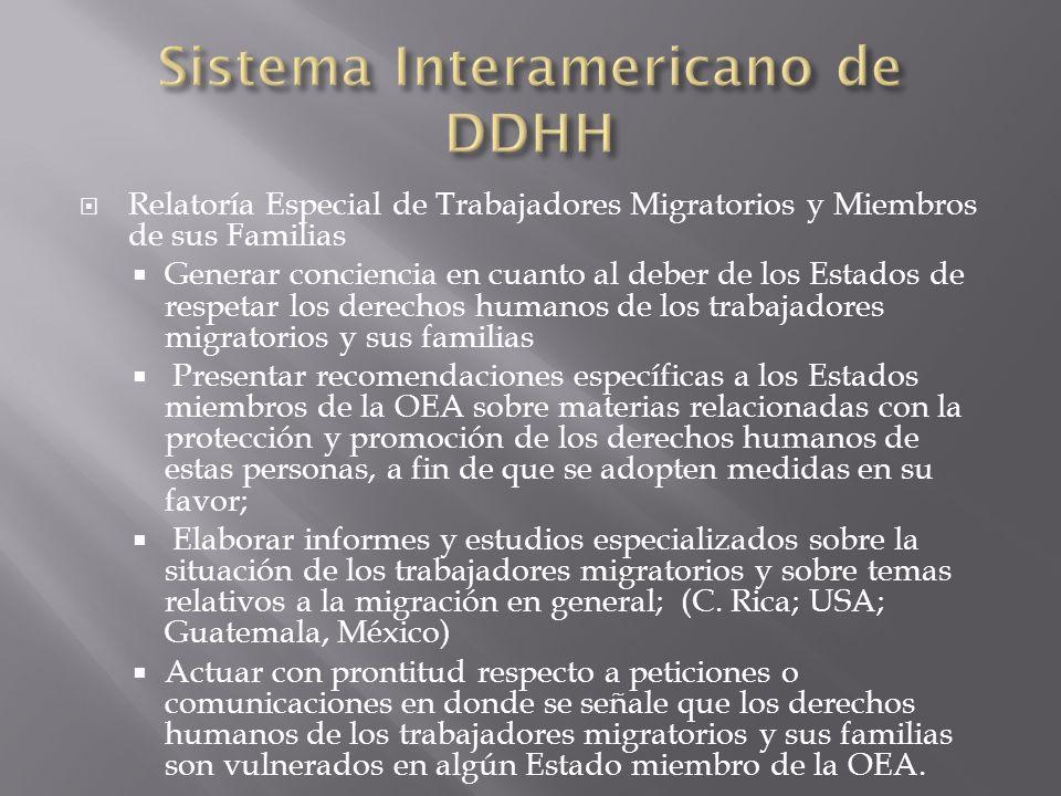 Relatoría Especial de Trabajadores Migratorios y Miembros de sus Familias Generar conciencia en cuanto al deber de los Estados de respetar los derecho
