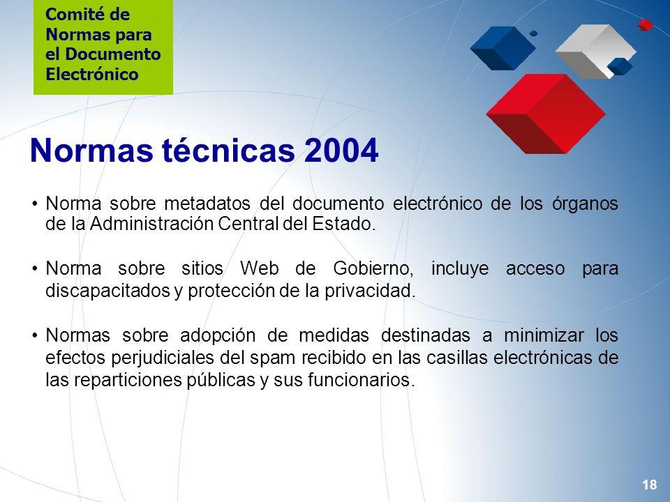 18 Norma sobre metadatos del documento electrónico de los órganos de la Administración Central del Estado. Norma sobre sitios Web de Gobierno, incluye