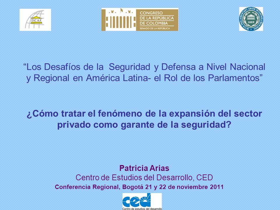 Los Desafíos de la Seguridad y Defensa a Nivel Nacional y Regional en América Latina- el Rol de los Parlamentos ¿Cómo tratar el fenómeno de la expansi