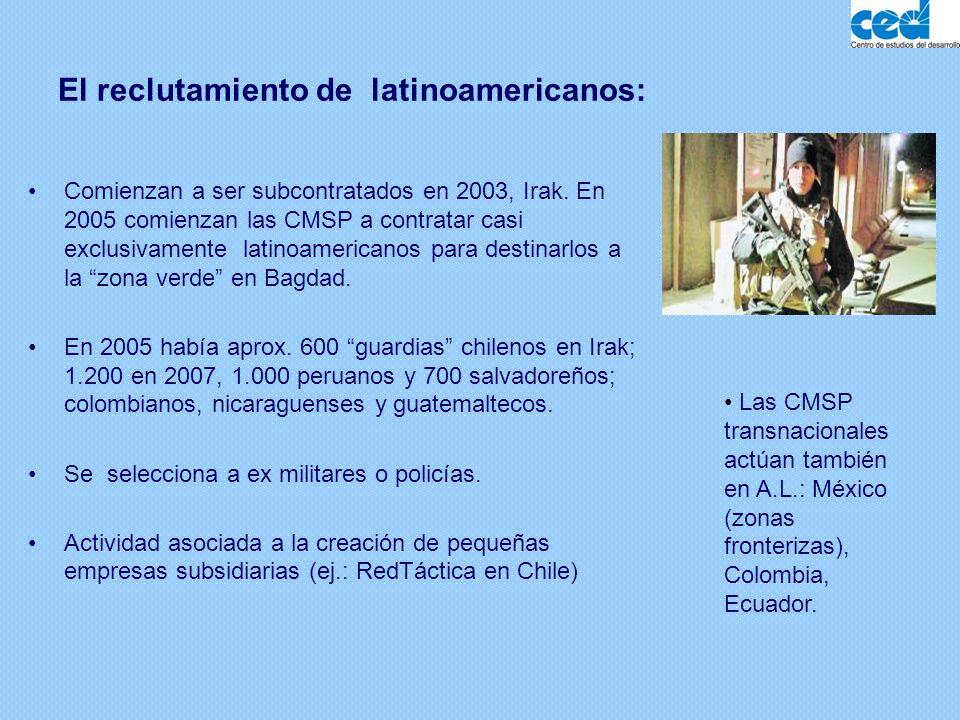 El reclutamiento de latinoamericanos: Comienzan a ser subcontratados en 2003, Irak. En 2005 comienzan las CMSP a contratar casi exclusivamente latinoa