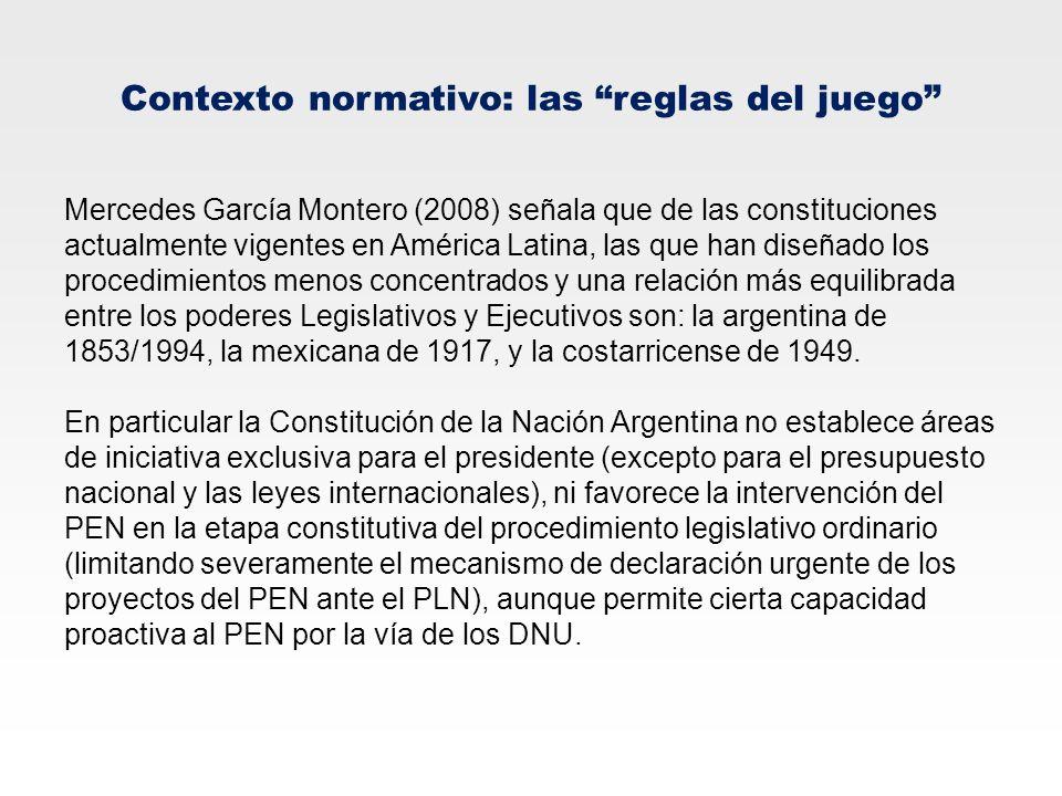 Contexto normativo: las reglas del juego Mercedes García Montero (2008) señala que de las constituciones actualmente vigentes en América Latina, las q
