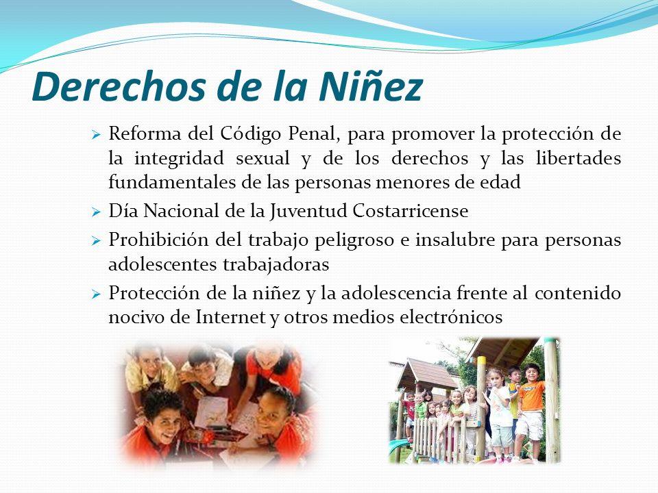 Derechos de la Niñez Reforma del Código Penal, para promover la protección de la integridad sexual y de los derechos y las libertades fundamentales de