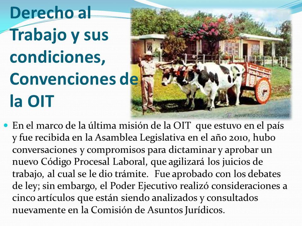Derecho al Trabajo y sus condiciones, Convenciones de la OIT En el marco de la última misión de la OIT que estuvo en el país y fue recibida en la Asam