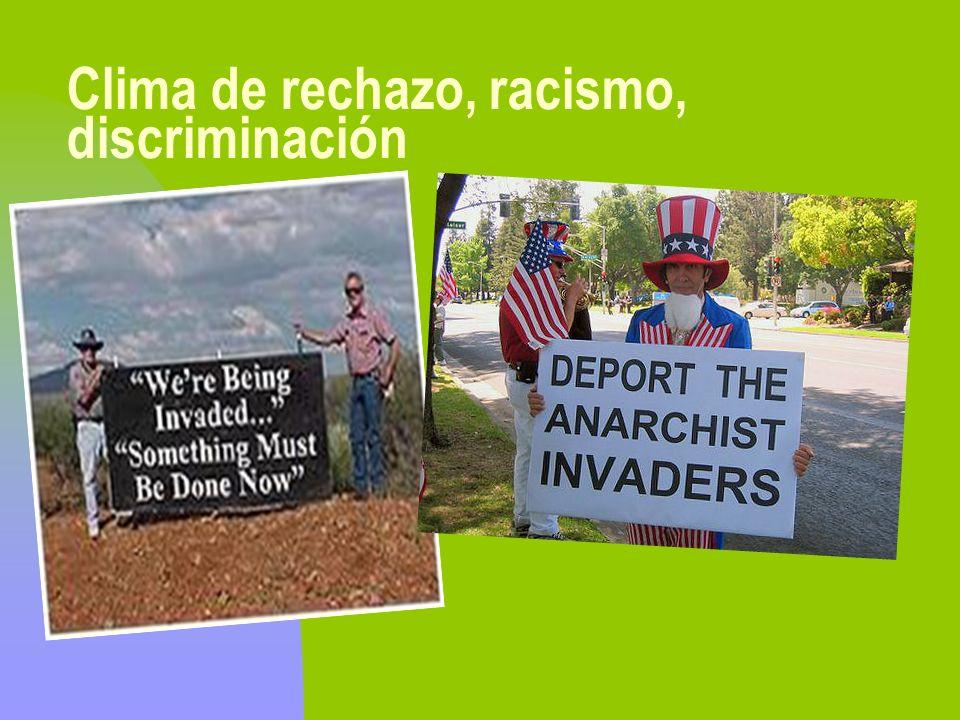 Clima de rechazo, racismo, discriminación