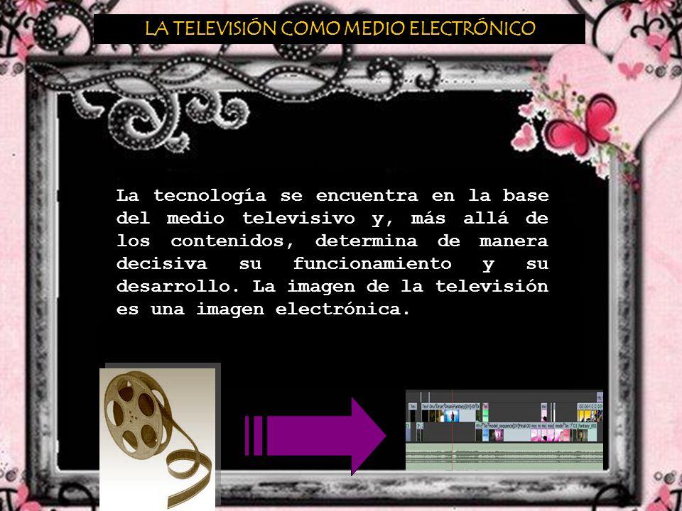 LA EDICIÓN Y LOS EFECTOS VISUALES El montaje en soporte electromagnético o digital característico de la televisión suele denominarse con el nombre de edición o editaje.