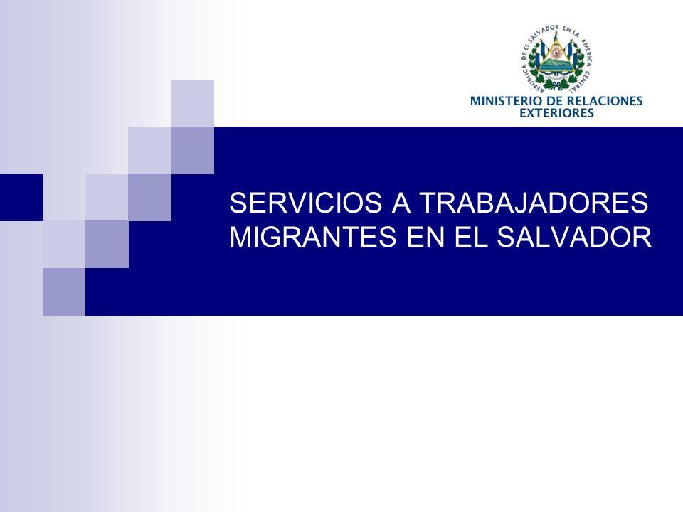 SERVICIOS A TRABAJADORES MIGRANTES EN EL SALVADOR