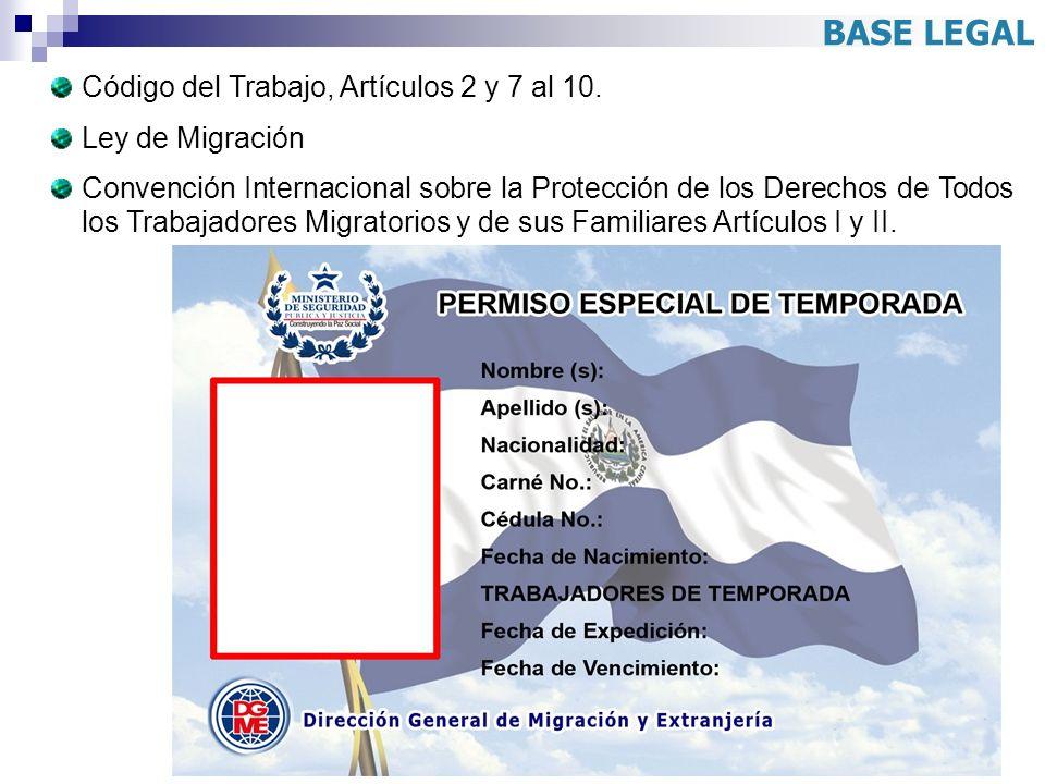 Código del Trabajo, Artículos 2 y 7 al 10. Ley de Migración Convención Internacional sobre la Protección de los Derechos de Todos los Trabajadores Mig